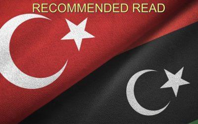 WHY TURKEY INTERVENED IN LIBYA