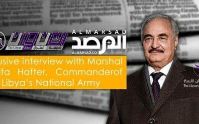 The Libyan Address Journal conducts an Interview with Field Marshall Haftar