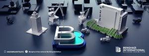 Benghazi International Building Exhibition rescheduled for 12-17 September